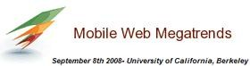Mobile Web Megatrends