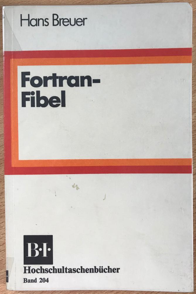 Fortran Fibel