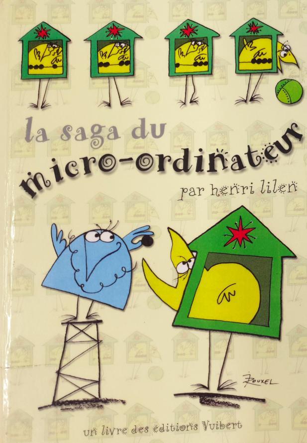 Image: Book cover of 'La saga du micro-ordinateur'